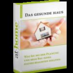 "at-home Ratgeber ""Das gesunde Haus"""